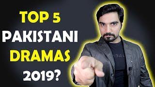 TOP 5 PAKISTANI DRAMAS 2019 ? ARY DIGITAL | HUM TV | HAR PAL GEO | MR NOMAN ALEEM