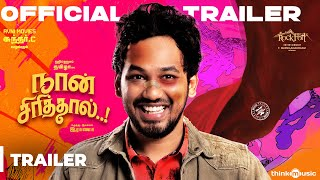 Naan Sirithal official Trailer   Hiphop Tamizha   Iswarya Menon   Sundar C   Raana