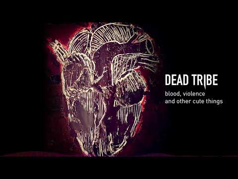 Dead Tribe - Endless (HD Audio)