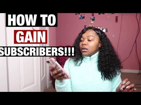 HOW TO START A YOUTUBE CHANNEL + GAIN SUBSCRIBERS!!