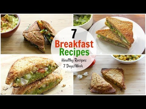 7 Breakfast Recipes For The Entire Week - 7 Days Healthy Breakfast Ideas - Diet Plan To Lose Weight
