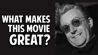 Dr. Strangelove -- What Makes This Movie Great? (Episode 101)