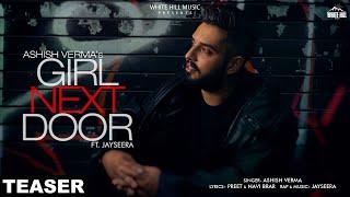 Girl Next Door (Teaser) | Ashish Verma feat Jay Seera | Rel. on 15th sept. | White Hill Music