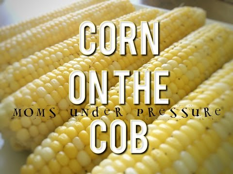 Instant Pot - Mouth Watering Corn on the Cob