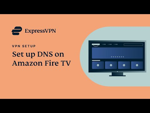 Amazon Fire TV ExpressVPN DNS setup tutorial