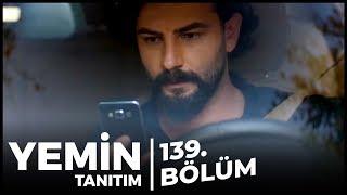 Yemin 139. Bölüm Fragman   Emir Videoyu İzledi!