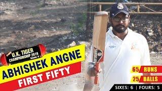 Abhishek Angne | First Fifty | UK Tiger Championship 2019, Ghatkopar, Mumbai