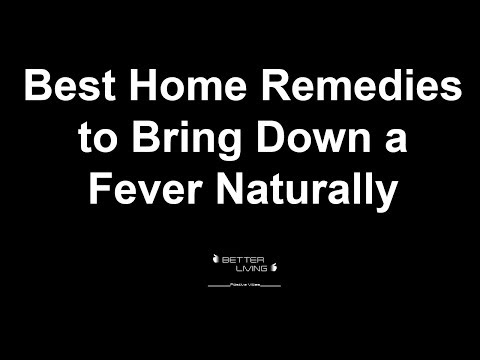 Best Home Remedies to Bring Down a Fever Naturally