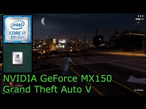 NVIDIA GeForce MX150 - Grand Theft Auto V (GTA V)