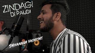 Zindagi Di Paudi - Millind Gaba | Jannat Zubair | Cover | Shivankur Vashisht