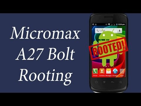 How to Root Micromax A27 Bolt (Easy Method)