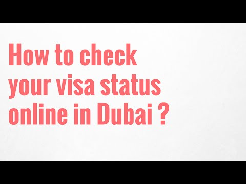How to check your visa status online in Dubai?