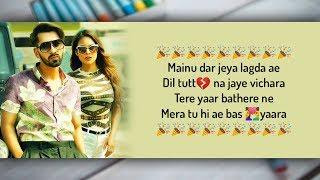 Sakhiyaan Lyrics - Maninder Buttar, MixSingh, Babbu | Sakhiyan Full Song Lyrical Video