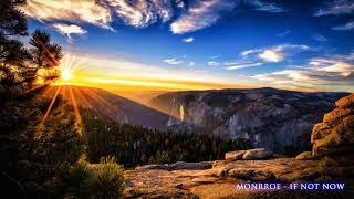 MONRROE - IF NOT NOW