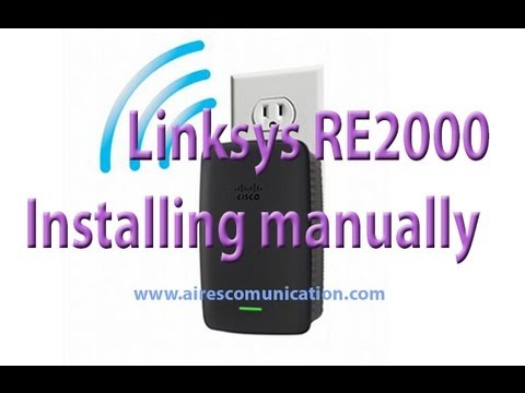 Linksys RE2000 range extender manually install & setup