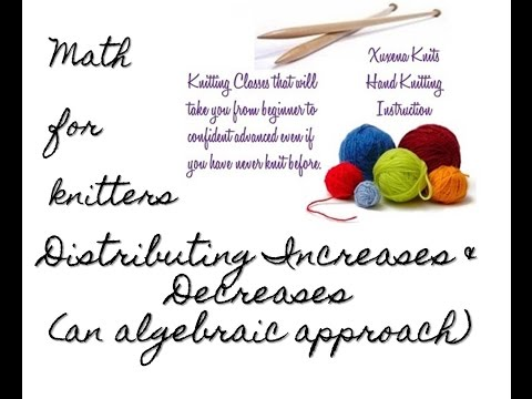 knitting math increasing or decreasing evenly
