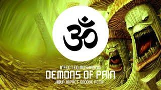 Infected Mushroom - Demons Of Pain (Kova, Impact Groove Remix)