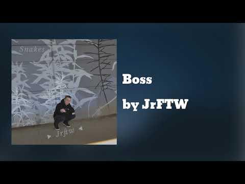 Boss - JrFTW