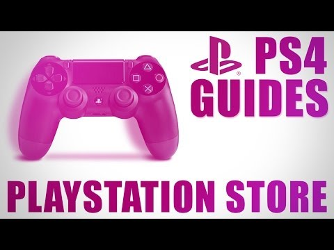 PS4 Guides - The PlayStation Store on PlayStation 4