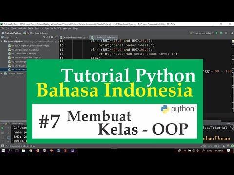 07 Tutorial Python Bahasa Indonesia - Membuat Kelas untuk Object Oriented Programming