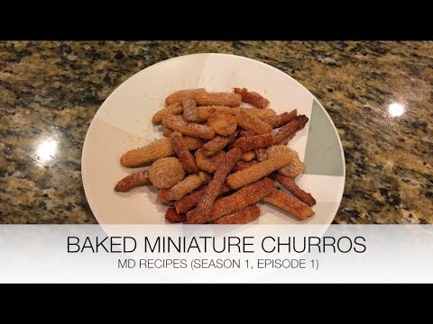 Baked Miniature Churros (S1/E1)