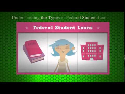 Mortgage Loans - Understanding the Types of Federal Student Loans