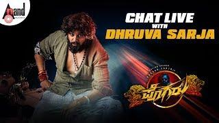 Chat Live With Dhruva Sarja | Pogaru Special | Anand Audio | Chandan Shetty | Nanda Kishore