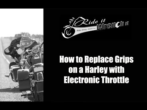 How to Replace Grips on a Harley with Electronic Throttle