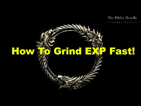 How To Farm EXP Fast In The Elder Scrolls Online!