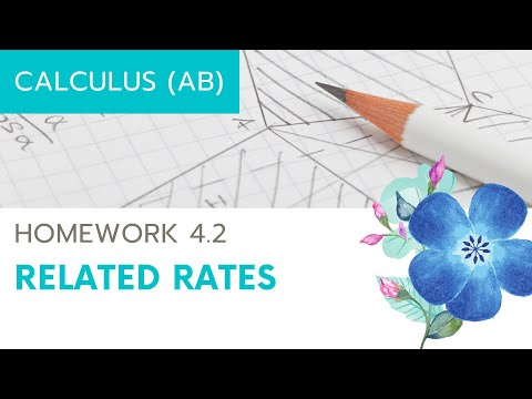 Calculus AB Homework 4.2: Related Rates