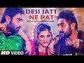 Desi Jatt Ne Pat Full Song Feat Kellie Singh Inderjit Nikku