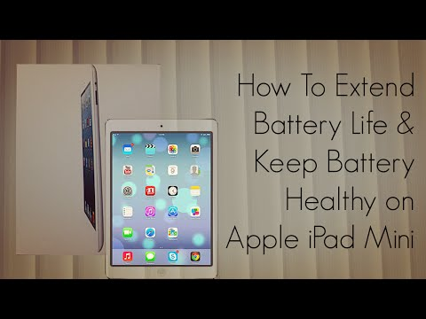 Apple iPad Mini - How to Extend Battery Life and Keep Battery Healthy