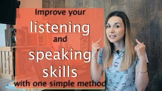 Improve your LISTENING and SPEAKING SKILLS with one simple method /ACTIVE LISTENING