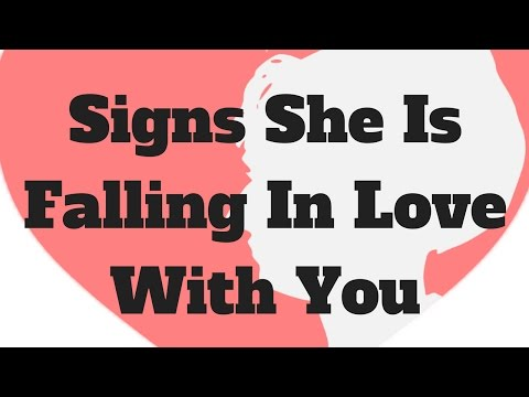 Signs She Is Falling In Love With You