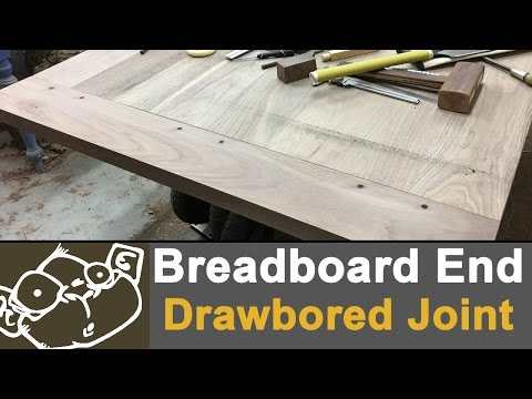 How to Make Breadboard Ends with Drawbored Joints