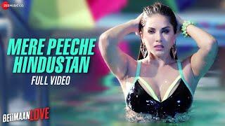 Mere Peeche Hindustan |Beiimaan Love | Sunny Leone, Rajniesh | Yasser Desai | Sukriti | Amjad Nadeem