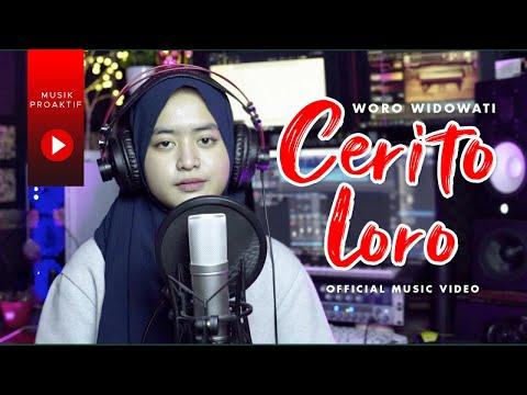 Download Lagu Woro Widowati Cerito Loro Mp3