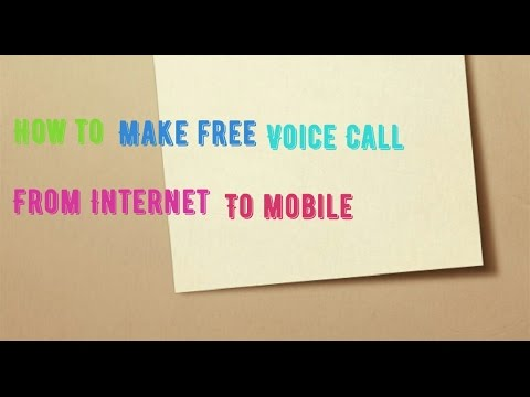 Make Free voice call from internet to Mobile