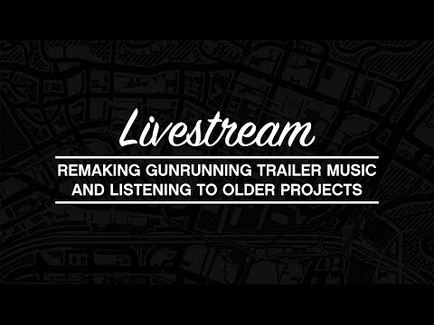 Remaking the Gunrunning Trailer Music