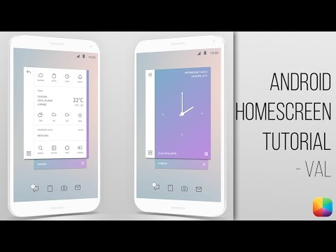 Val - Android Homescreen Tutorial