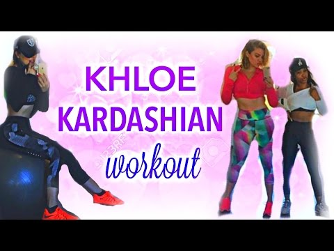 KHLOE KARDASHIAN WORKOUT ROUTINE: Abs, Butt, Legs, Body!