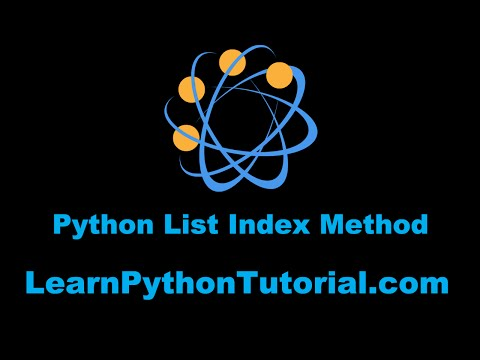 Python Tutorial: How To Use The List Index Method in Python