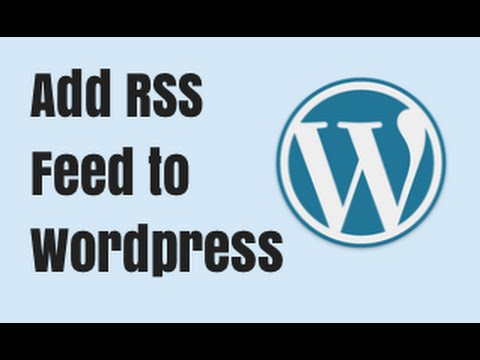 Wordpress RSS Feeds and Feedburner Setup - Quick Tutorial