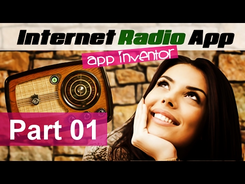 Tutorial Basic Radio App for MIT App Inventor part01