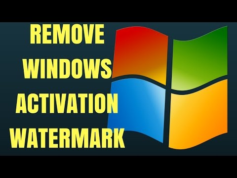 How To Remove Windows Activation Watermark WINDOWS 7, 8, 10 [TUTORIAL]