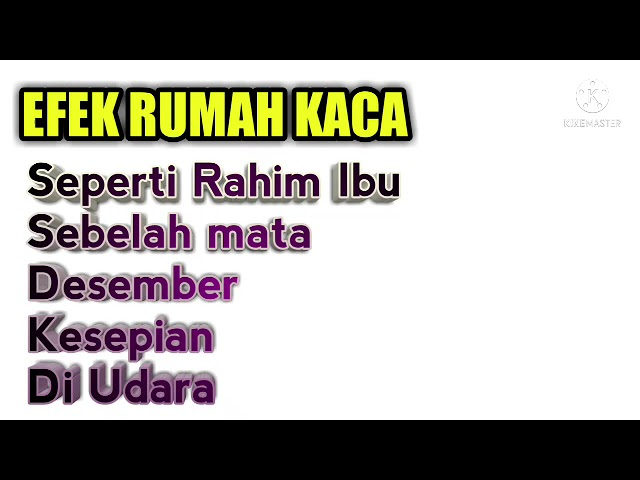 Download EFEK RUMAH KACA TOP 5 LAGU MP3 Gratis