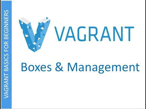 Vagrant | Download Boxes and Vagrant Management