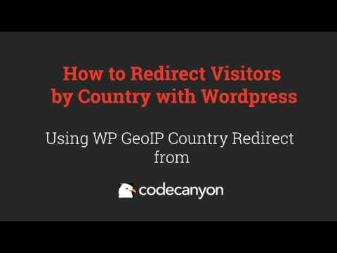 How to Redirect Visitors By Country Wordpress