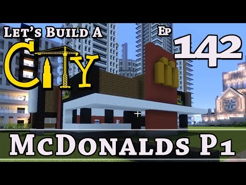 How To Build A City :: Minecraft :: McDonalds P1 :: E142