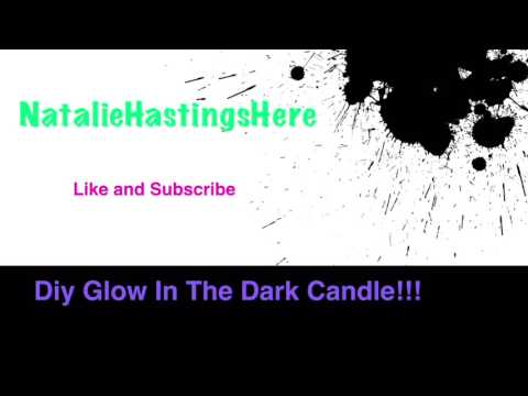 DIY glow-in-the-dark candle!!!!